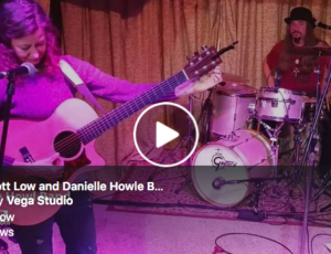 NSS: Scott Low and Danielle Howle Band